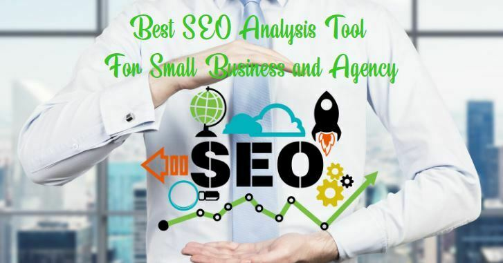 14 Best SEO Analysis Tool For Small Business and Agency