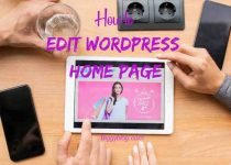 How to Edit Wordpress Home Page