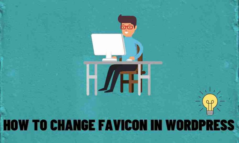 How to Change Favicon in WordPress