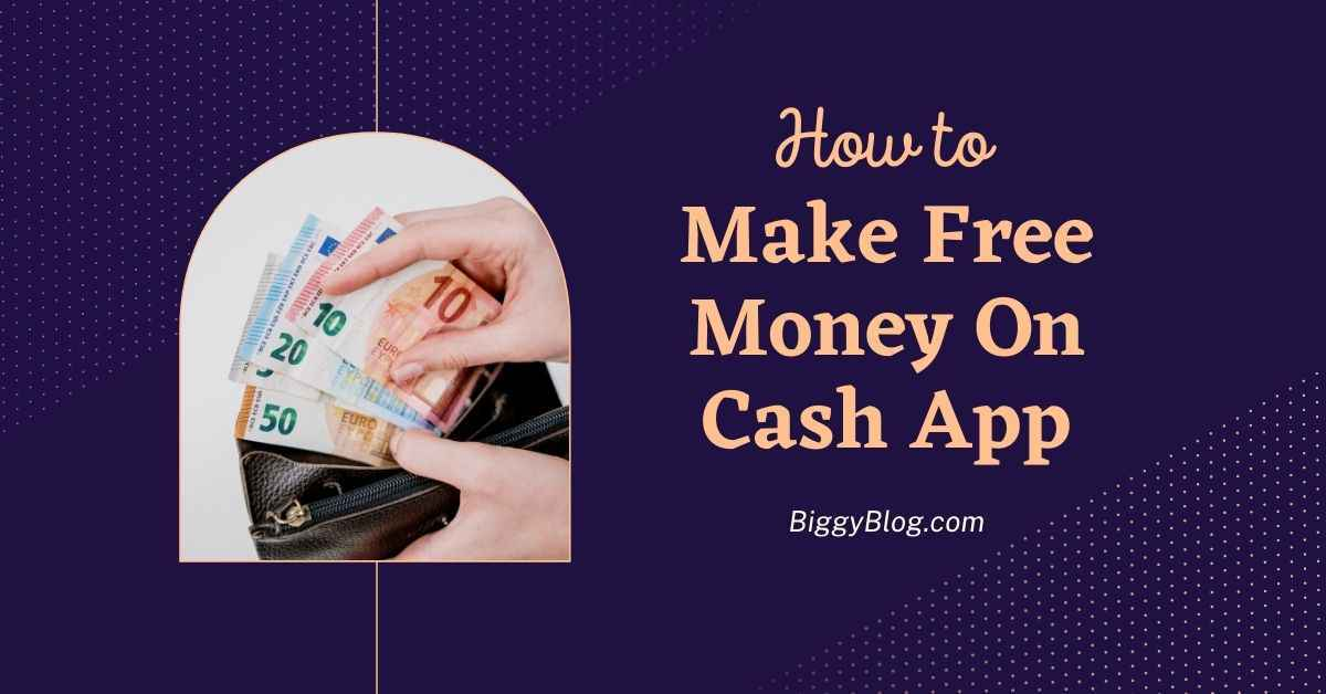 How to Make Free Money On Cash App